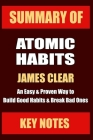 Summary: ATOMIC HABITS: An Easy & Proven Way to Build Good Habits & Break Bad Ones Cover Image