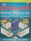 The Excellent Online Instructor: Strategies for Professional Development Cover Image