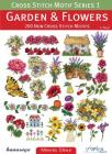 Cross Stitch Motif Series 1: Garden & Flowers: 200 New Cross Stitch Motifs Cover Image