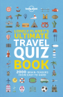 Lonely Planet's Ultimate Travel Quiz Book Cover Image