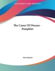 The Cause Of Disease - Pamphlet Cover Image