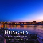 Hungary 8.5 X 8.5 Photo Calendar January 2020 - June 2021: 18 Monthly Mini Picture Calendar Book- Cute 2020-2021 Year Blank At A Glance Monthly Colorf Cover Image