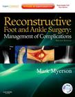 Reconstructive Foot and Ankle Surgery: Management of Complications: Expert Consult - Online, Print, and DVD Cover Image