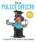 I'm a Police Officer (A Tinyville Town Book) Cover Image