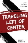 Traveling Left of Center Cover Image