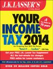 J.K. Lasser's Your Income Tax 2014: For Preparing Your 2013 Tax Return Cover Image