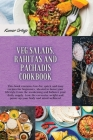 Salads, Rahitas and Pachadis: This book contains low-fat, quick and easy recipes for beginners, ideated to boost your lifestyle from the awakening a Cover Image