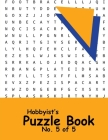 Hobbyist's Puzzle Book - No. 5 of 5: Word Search, Sudoku, and Word Scramble Puzzles Cover Image