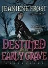 Destined for an Early Grave (Night Huntress Novels (Avon Books)) Cover Image