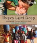 Every Last Drop: Bringing Clean Water Home (Footprints) Cover Image