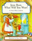 Jesse Bear, What Will You Wear? Cover Image