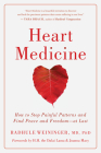 Heart Medicine: How to Stop Painful Patterns and Find Peace and Freedomat Last Cover Image