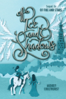Of Ice and Shadows (Of Fire and Stars #2) Cover Image