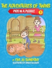 Pigs In A Puddle: The Adventures of Twins Cover Image