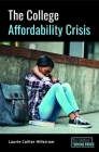 The College Affordability Crisis Cover Image