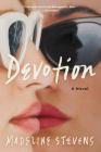 Devotion: A Novel Cover Image
