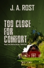 Too Close for Comfort Cover Image