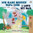 Ich habe meinen Papa lieb I Love My Dad: German English Bilingual Book (German English Bilingual Collection) Cover Image