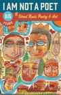 I Am Not a Poet: 15 Years of Street Roots Poetry & Art Cover Image