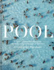 Pool: A Dip Into Outdoor Swimming Pools: The History, Design and People Behind Them Cover Image