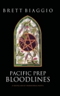 Pacific Prep: Bloodlines Cover Image