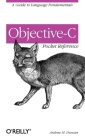 Objective-C Pocket Reference: A Guide to Language Fundamentals Cover Image