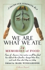We Are What We Ate: 24 Memories of Food, A Share Our Strength Book Cover Image