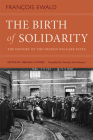 The Birth of Solidarity: The History of the French Welfare State Cover Image