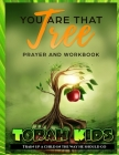 You are that Tree Children: Children's Bible Study and Sunday School Lessons Cover Image