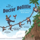The Story of Doctor Dolittle Children's Picture Book Edition Cover Image
