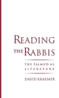 Reading the Rabbis: The Talmud as Literature Cover Image