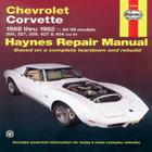 Chevrolet Corvette 1968 thru 1982 Haynes Repair Manual: All V8 models, 305, 327, 350, 427, 454 Cover Image