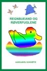 Regnbueand og røverfuglene Cover Image
