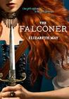 The Falconer: Book One of the Falconer Trilogy Cover Image
