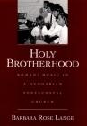Holy Brotherhood: Romani Music in a Hungarian Pentecostal Church Cover Image