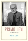 Primo Levi: The Matter of a Life (Jewish Lives) Cover Image