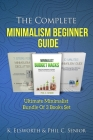 The Complete Minimalism Beginner Guide: Ultimate Minimalist Bundle Of 3 Books Set Cover Image