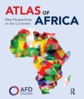Atlas of Africa: New Perspectives on the Continent Cover Image