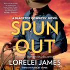 Spun Out (Blacktop Cowboys #10) Cover Image