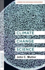 Climate Change Science: A Primer for Sustainable Development Cover Image