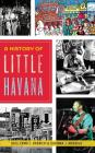 A History of Little Havana Cover Image