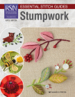 RSN Essential Stitch Guides: Stumpwork - large format edition Cover Image