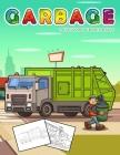 Garbage Truck Coloring Book for Kids: Jumbo Coloring Book for Kids Who Love Trucks Cover Image