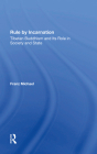 Rule by Incarnation: Tibetan Buddhism and Its Role in Society and State Cover Image