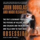 Obsession: The Fbi's Legendary Profiler Probes the Psyches of Killers, Rapists, and Stalkers Cover Image
