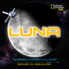 Luna: The Science and Stories of Our Moon Cover Image