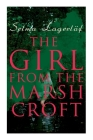 The Girl from the Marsh Croft Cover Image