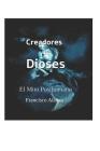 Creadores de Dioses: El Mito Posthumano Cover Image