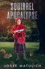 Squirrel Apocalypse Cover Image