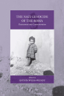 The Nazi Genocide of the Roma: Reassessment and Commemoration (War and Genocide #17) Cover Image